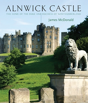 Alnwick Castle The Home of the Duke and Duchess of Northumberland