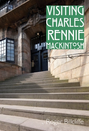 Visiting Charles Rennie Mackintosh