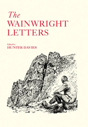 The Wainwright Letters Signed Edition
