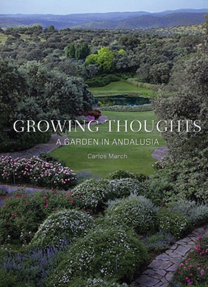 Growing Thoughts A Garden in Andalusia