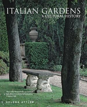 Italian Gardens A Cultural History