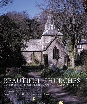 Beautiful Churches Saved by The Churches Conservation Trust