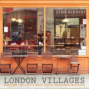 London Villages Explore the City's Best Local Neighbourhoods