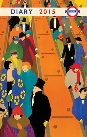 London Underground Poster Diary 2015