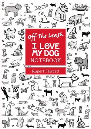 Off the Leash I Love My Dog Chunky Notebook (A6)