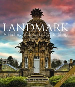 Landmark A History of Britain in 50 Buildings