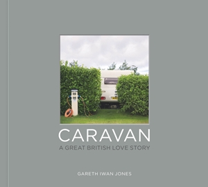 Caravan A Great British Love Story
