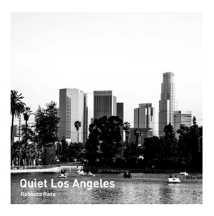 Quiet Los Angeles