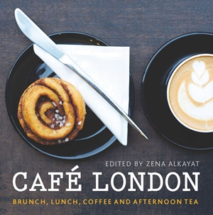 Cafe London Brunch, lunch, coffee and afternoon tea