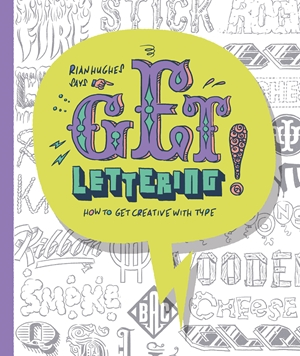 Get Lettering How to get Creative with Type