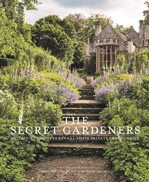 Secret Gardeners Britain's Creatives Reveal Their Private Sanctuaries