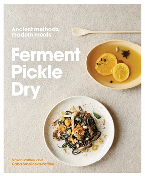 Ferment, Pickle, Dry