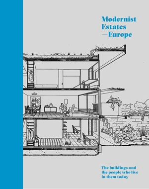 Modernist Estates – Europe