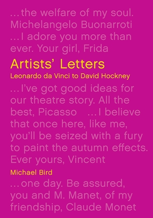 Artists' Letters Leonardo da Vinci to David Hockney