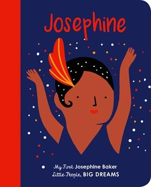 Josephine Baker My First Josephine Baker
