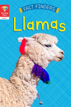 Reading Gems Fact Finders: Llamas (Level 1)