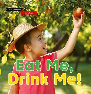 Let's Read: Eat Me, Drink Me!