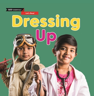 Let's Read: Dressing Up