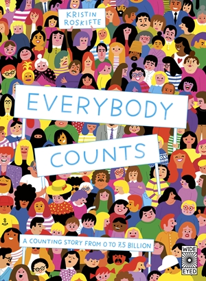 Everybody Counts A counting story from 1 to 7.5 billion