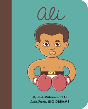 Muhammad Ali My First Muhammad Ali