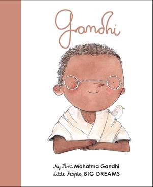Mahatma Gandhi My First Mahatma Gandhi