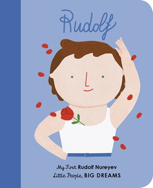 Rudolf Nureyev My First Rudolf Nureyev