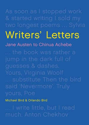 Writers' Letters Correspondence from the world's great literary figures