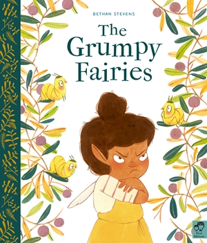 The Grumpy Fairies