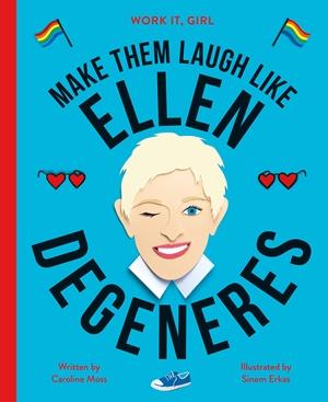 Work It, Girl: Ellen Degeneres
