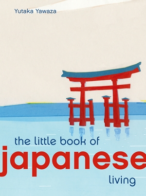 Little Book of Japanese Living