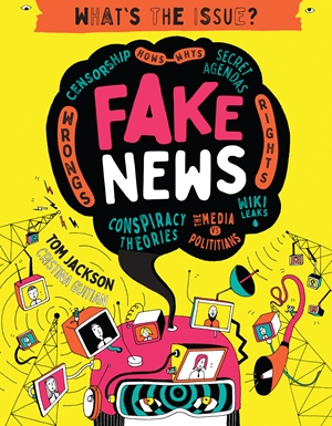 Fake News Censorship • Hows – Whys • Secret Agendas • Wrongs – Rights • Conspiracy Theories • The Media vs Politicians • Wiki Leaks