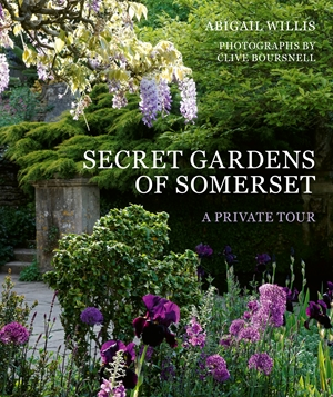 The Secret Gardens of Somerset