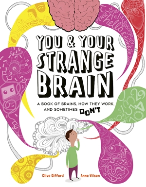You & Your Strange Brain