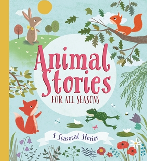 Animal Stories for all Seasons
