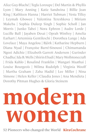 Modern Women 52 Pioneers who changed the World