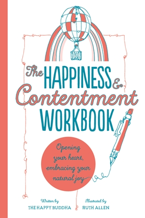 The Happiness & Contentment Workbook