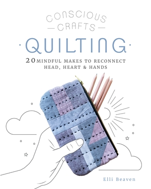 Conscious Crafts: Quilting
