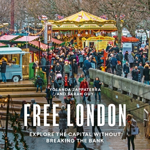 Free London A Guide to Exploring the City Without Breaking the Bank
