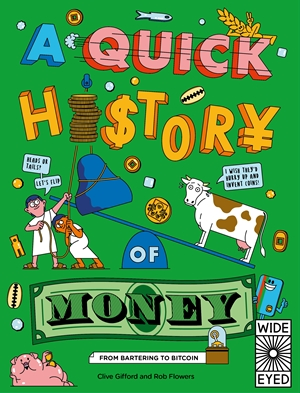 A Quick History of Money