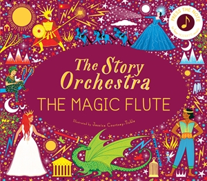 The Story Orchestra: The Magic Flute