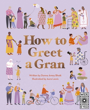 How to Greet a Gran