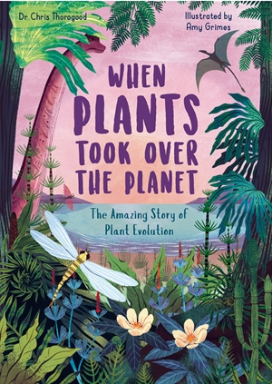 When Plants Took Over the Planet