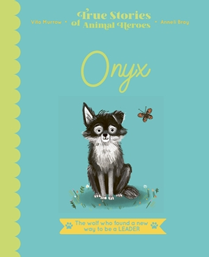 Creatures Great and Small: Onyx