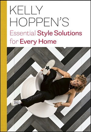 Kelly Hoppen's Essential Style Solutions for Every Home