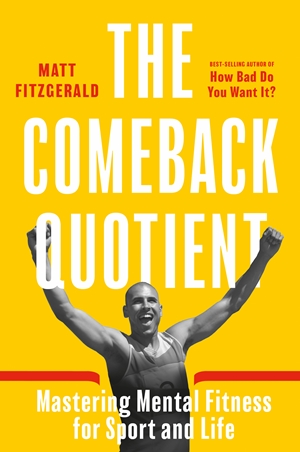 Comeback Quotient Building Mental Fitness in Sport and Life