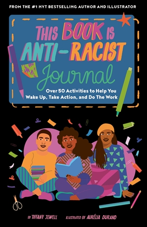 This Book Is Anti-Racist Journal
