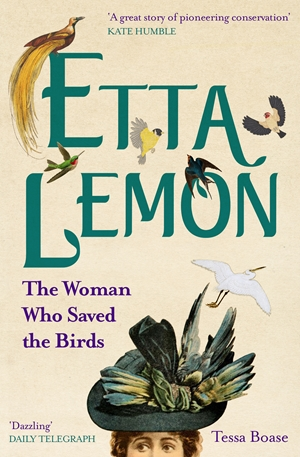 Etta Lemon The Woman who Saved the Birds