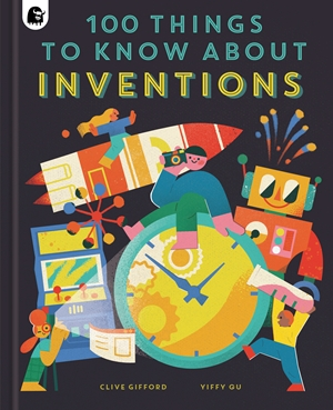 100 Things to Know About Inventions