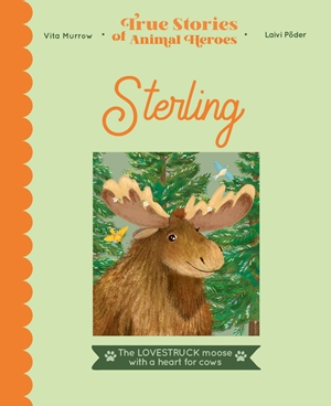 True Stories of Animal Heroes: Sterling