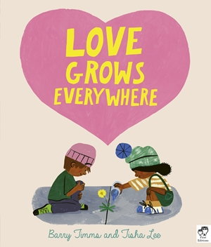 Love Grows Everywhere